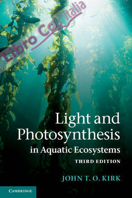 Light and Photosynthesis in Aquatic Ecosystems.