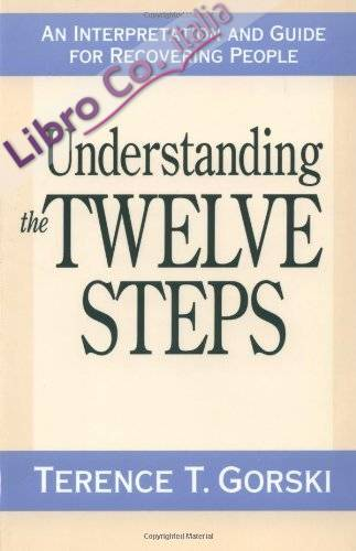Understanding the Twelve Steps.