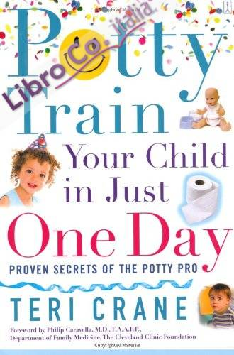 Potty Train Your Child in Just One Day.