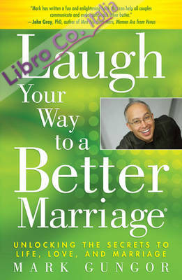 Laugh Your Way to a Better Marriage.