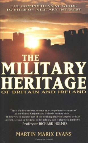 Military Heritage of Britain & Ireland