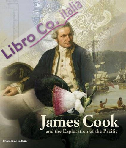 James Cook and the Exploration of the Pacific