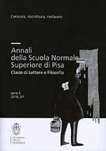 Annali della Scuola Normale Superiore di Pisa. Lettere e filosofia. Nuova Serie V. Vol. 2/1. 2010. Censura, riscrittura, restauro