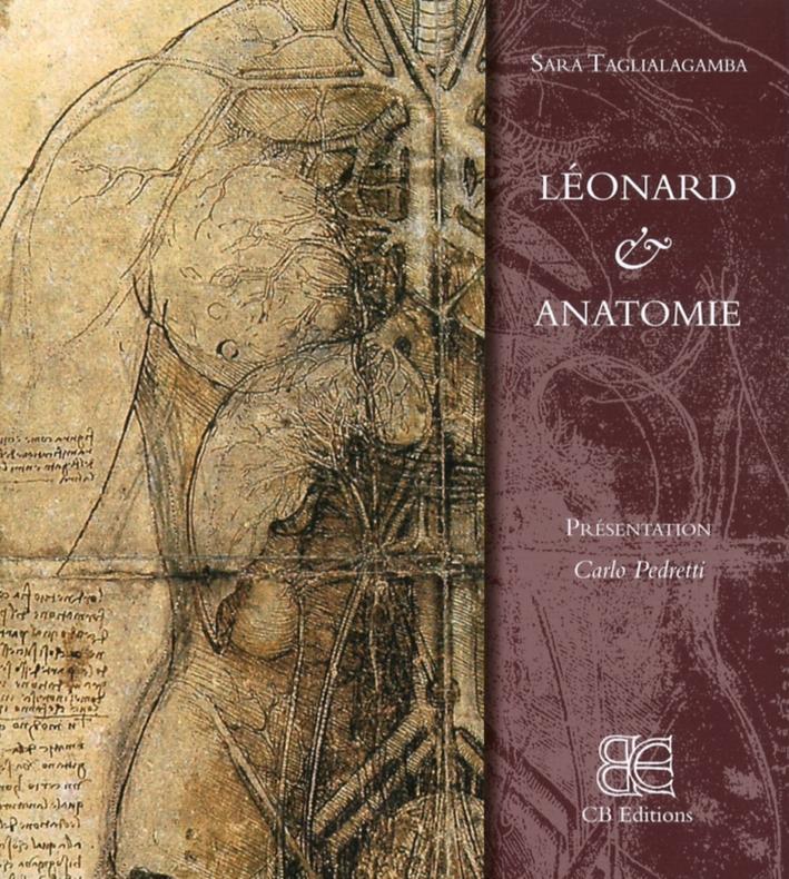 Leonardo & Anatomie. [French Edition]