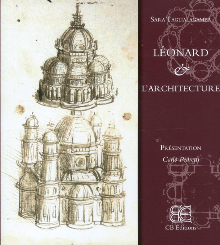 Leonardo & Architecture. [French Edition]