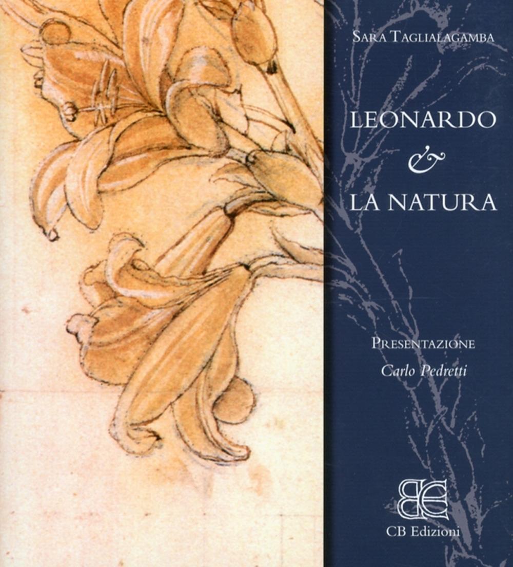 Leonardo & la Natura. [Edizione Italiana]