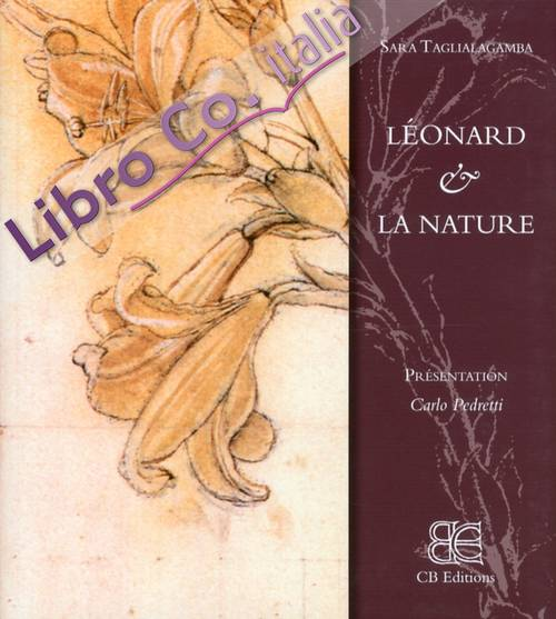 Leonardo & La Nature. [French Edition].