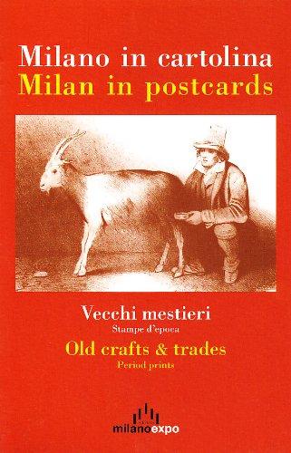 Milano in cartolina. Vecchi mestieri