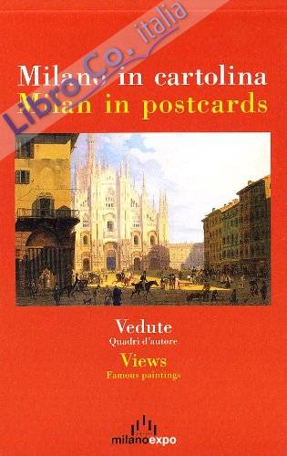 Milano in cartolina. Vedute