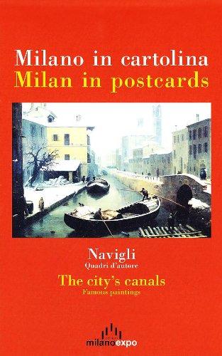 Milano in cartolina. Navigli, quadri d'autore