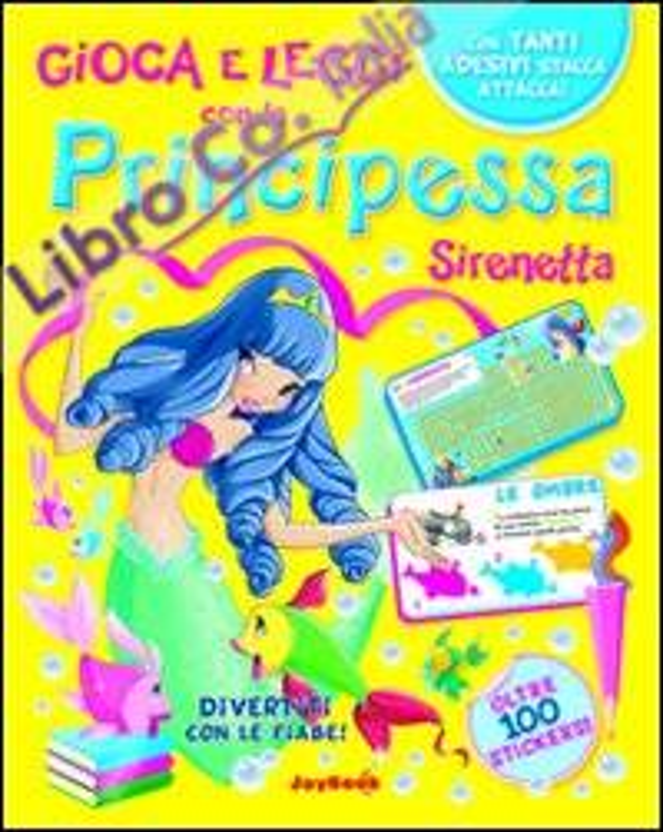Principessa Sirenetta. Con stickers