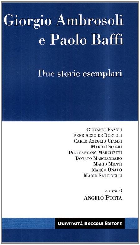 Giorgio Ambrosoli e Paolo Baffi. Due storie esemplari