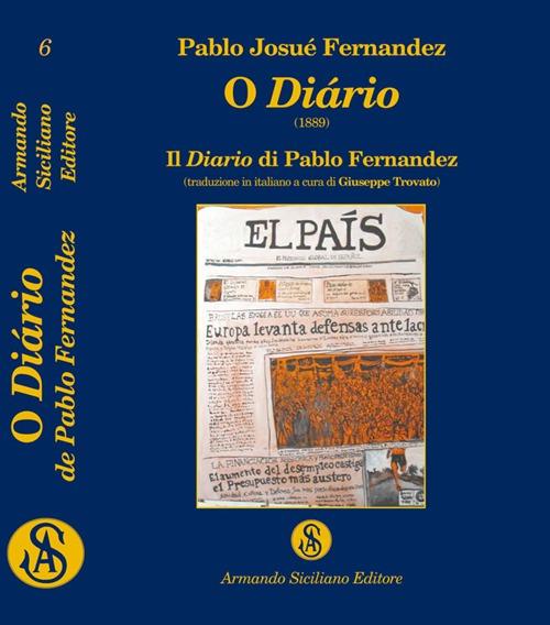 O diário (1889). Il diario di Pablo Fernandez