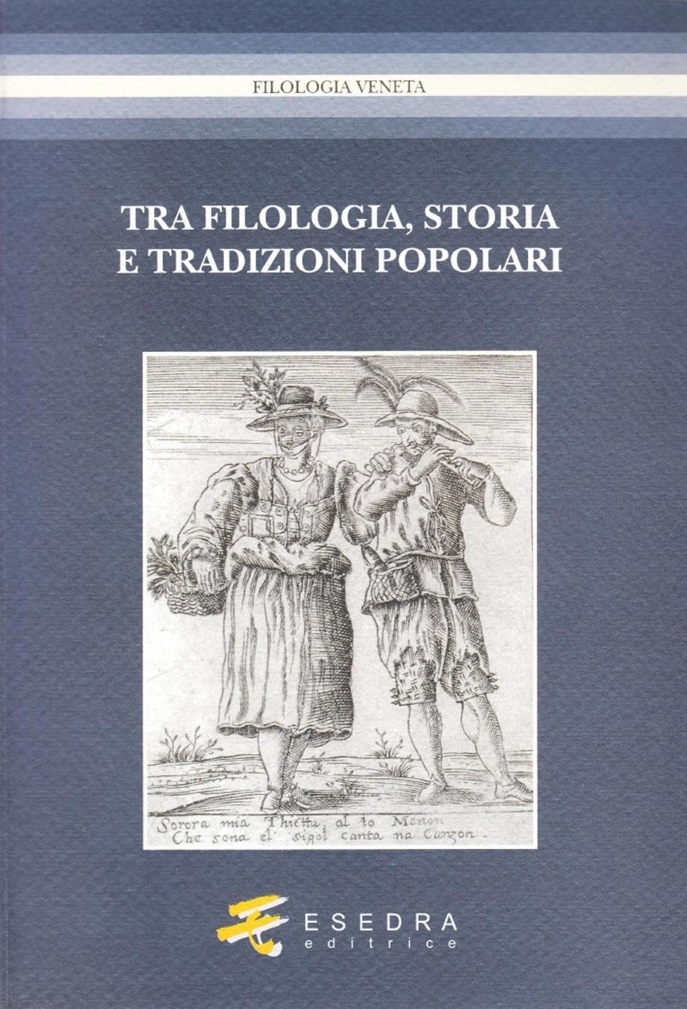 Tra filologia, storia e tradizioni popolari. Per Marisa Milani (1997-2007)