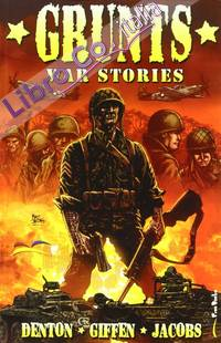 Grunts. War Stories.