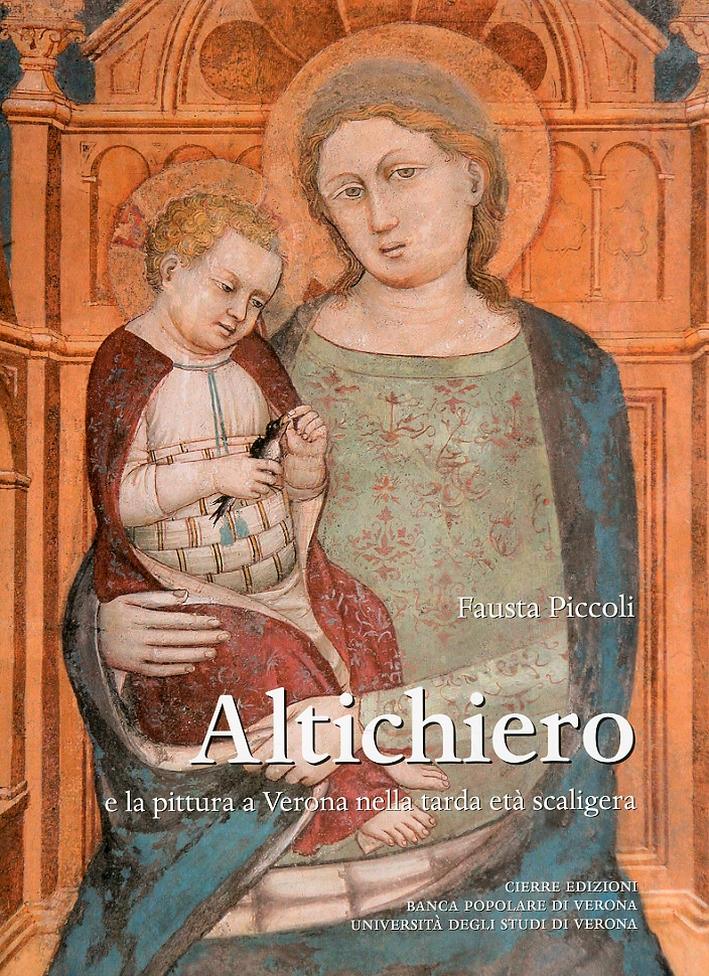 Altichiero e la Pittura a Verona nella tarda età scagliera