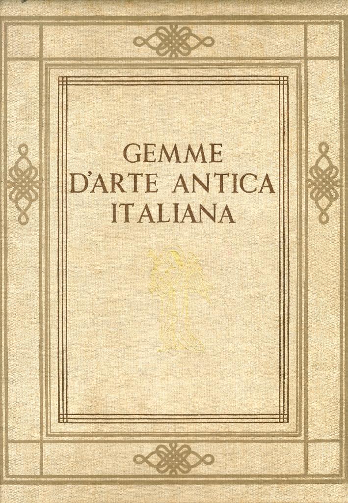 Gemme d'Arte Antica Italiana. Rassegna illustrativa di quadri e sculture dal sec. XVI in raccolte private
