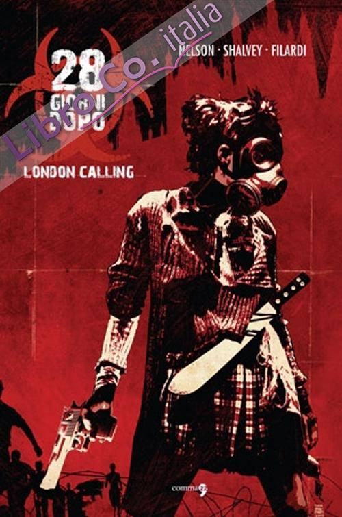 London Calling. 28 Giorni Dopo. Vol. 1