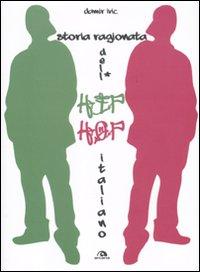 Storia ragionata dell'hip hop italiano