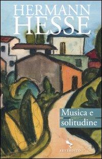 Musica e solitudine. Testo tedesco a fronte