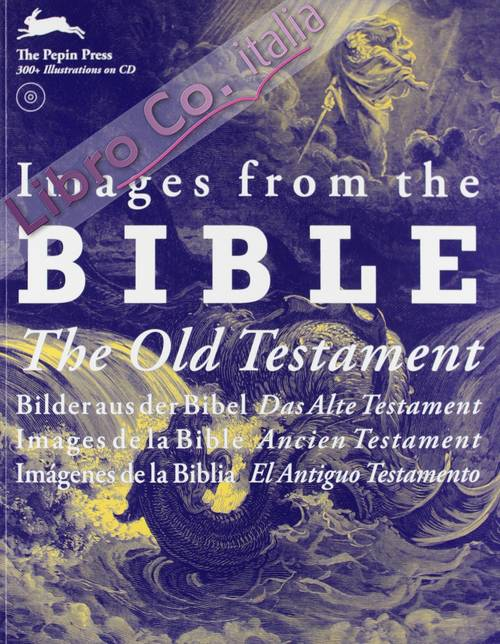 Images from the Bible. The Old Testament. Ediz. illustrata. Con CD-ROM