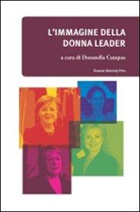 L'Immagine della Donna Leader nei Media e nell'Opinione Pubblica