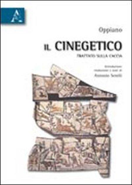 Il Cinegetico. Trattato sulla Caccia