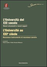L'università del XXI secolo. Nuovi strumenti e nuovi saperi. Ediz. italiana e francese