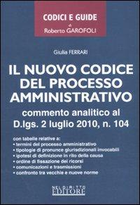 Il nuovo codice del processo amministrativo