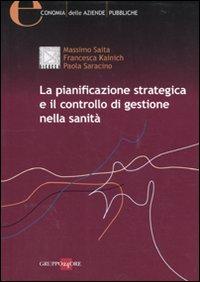 La pianificazione strategica e il controllo di gestione nella sanità