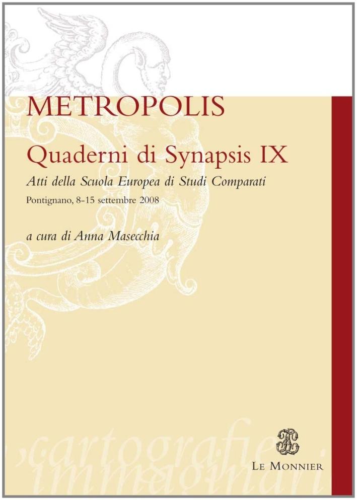 Quaderni di Synapsis. Vol. 9: Metropolis