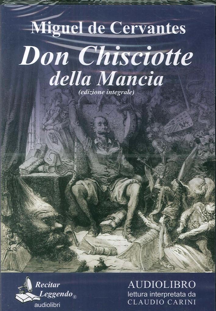 Don Chisciotte della Mancia. Audiolibro. 3 CD Audio formato MP3