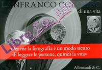 Lanfranco Colombo. Fotogrammi di una vita.