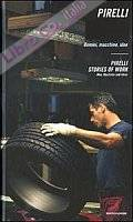 Pirelli. Il Lavoro. [German and English Ed.]
