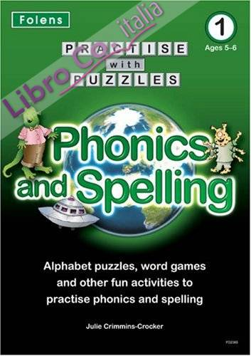 Phonics and Spelling.
