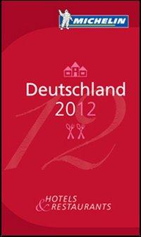Deutschland 2011. La guida rossa.