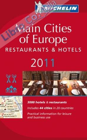 Main Cities of Europe 2011. Restaurants & Hotels