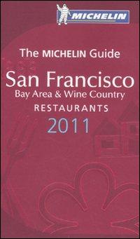 San Francisco 2011. Bay area & wine country. La Guida Michelin