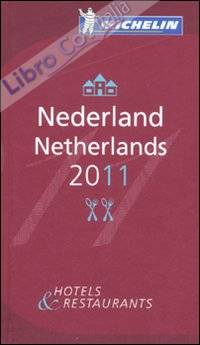 Nederland-Netherlands 2011. Hotels & restaurants