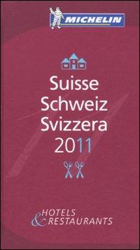 Suisse, Schweiz, Svizzera 2011. La guida rossa. Ediz. multilingue