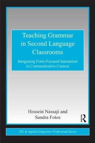 Teaching Grammar in Second Language Classrooms.