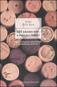 101 grandi vini a piccoli prezzi