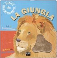 La giungla. Ediz. illustrata