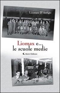 Liomax e... le scuole medie