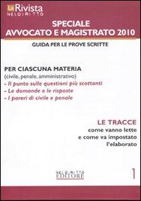 La rivista di Neldiritto. Speciale avvocato e magistrato 2010. Vol. 1