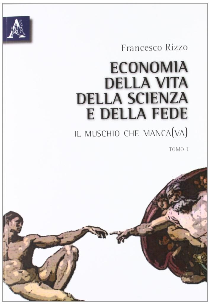 Economia della vita, della scienza e della fede. Il muschio che manca(va)