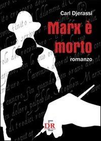 Marx è morto