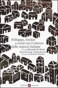 Sviluppo, rischio e conti con l'esterno delle regioni italiane