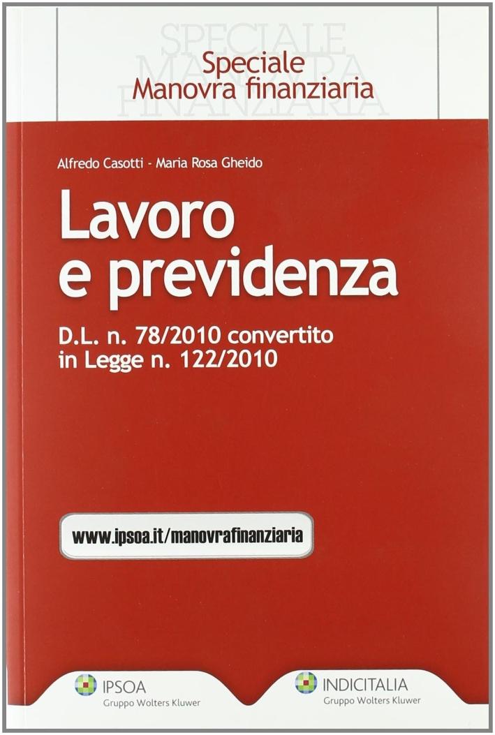 Lavoro e previdenza. D.L. n. 78/2010 convertito in legge n. 122/2010