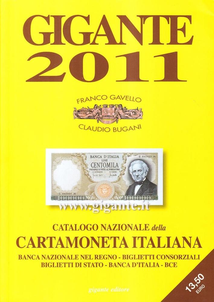 Gigante 2011. Catalogo nazionale della cartamoneta italiana